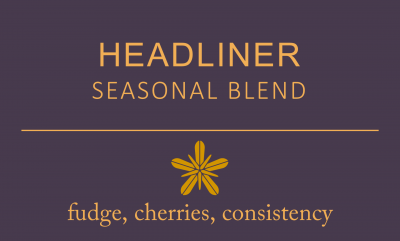 Headliner – Seasonal Blend